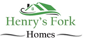 Henry's Fork Homes, Once You're Here, You're Home